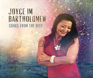 Joyce Im Bartholomew - Songs From The Deep