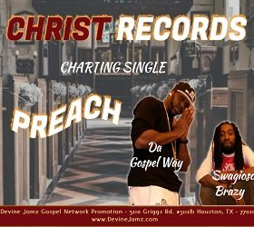 Christ Records - Swagioso Brazy (Feat. Da Gospel Way)