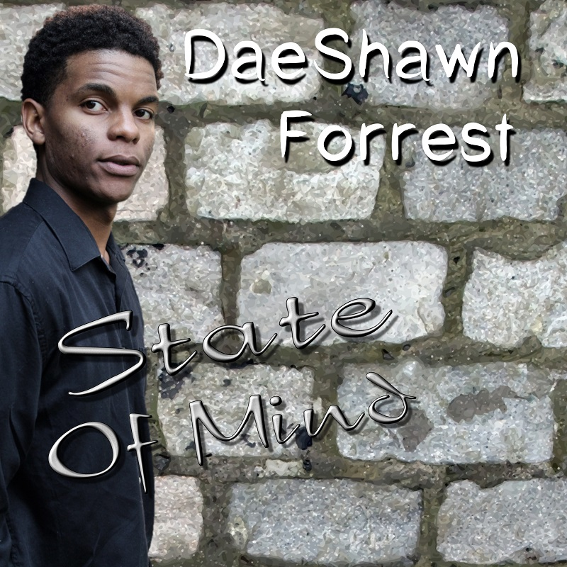 Living For God - DaeShawn Forrest