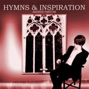 Hymns & Inspiration Album - Andrew Farstar